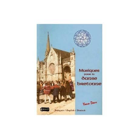 Musiques pour la danse bretonnes Yann Dour Partitions + CD